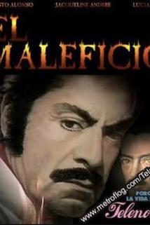 Maleficio, El