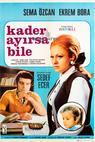 Kader ayirsa bile (1968)
