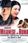 Milanese a Roma, Una