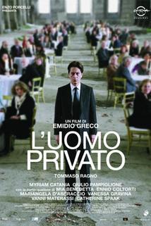 Uomo privato, L'