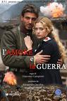 Láska a válka (2007)