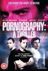Pornography: A Thriller (2008)