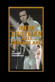 Andy Kaufman Plays Carnegie Hall