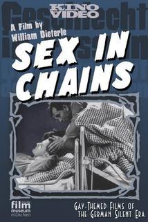Geschlecht in Fesseln - Die Sexualnot der Gefangenen
