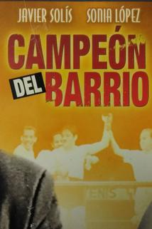 'Campeón del barrio' (Su última canción)