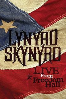 Lynyrd Skynyrd: Live at Freedom Hall