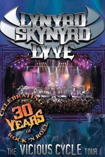 Lynyrd Skynyrd Lyve: The Vicious Cycle Tour