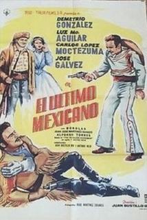 Último mexicano, El