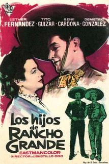 Hijos de Rancho Grande, Los