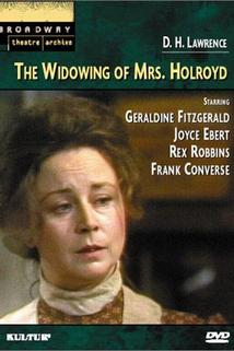 The Widowing of Mrs. Holroyd  - The Widowing of Mrs. Holroyd