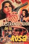 Estrangulador de la rosa, El (1990)