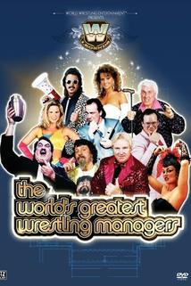 The Worlds Greatest Wrestling Managers