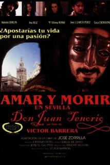 Amar y morir en Sevilla (Don Juan Tenorio)  - Amar y morir en Sevilla (Don Juan Tenorio)