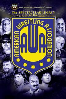 The Spectacular Legacy of the AWA