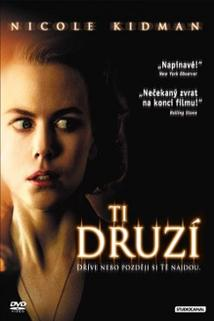 Ti druzí  - Others, The