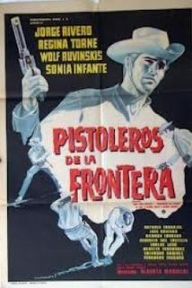 Pistoleros de la frontera