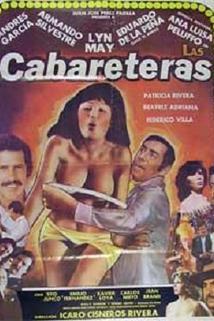 Cabareteras, Las