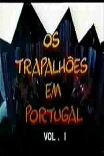 Trapalhões em Portugal, Os