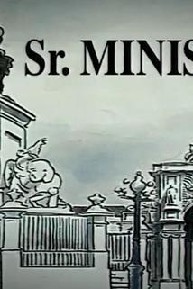 Sim, Sr. Ministro