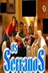 Serranos, Os