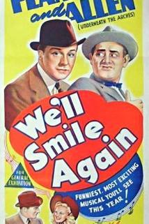 We'll Smile Again