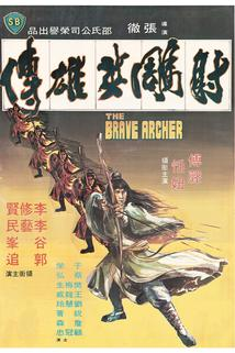 Chrabrý lučišník  - She diao ying xiong zhuan