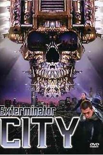 Exterminator City  - Exterminator City