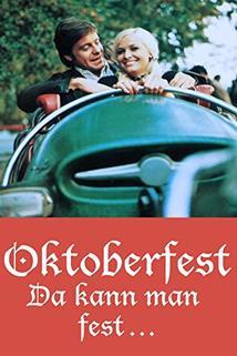 Oktoberfest! Da kann man fest!