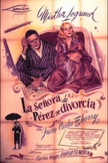 Señora de Pérez se divorcia, La
