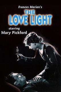 The Love Light  - The Love Light