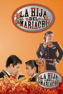 Hija del mariachi, La