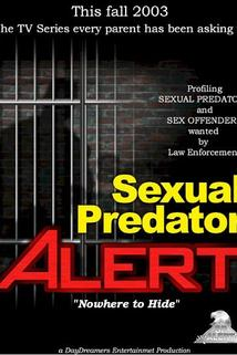 Sexual Predator Alert