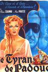Tiranno di Padova, Il (1946)