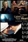 Naslouchej svému srdci (2009)