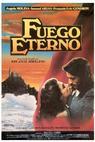 Fuego eterno (1985)