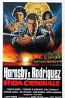 Hornsby e Rodriguez - sfida criminale