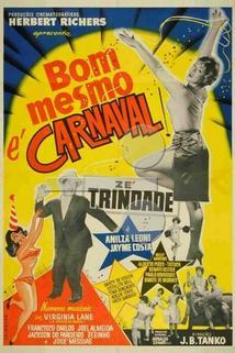 Bom Mesmo É Carnaval  - Bom Mesmo É Carnaval