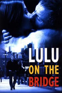 Lulu na mostě