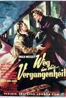 Weg in die Vergangenheit (1954)