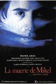 Muerte de Mikel, La