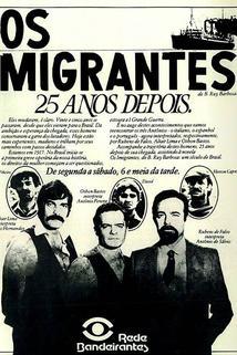 Imigrantes, Os