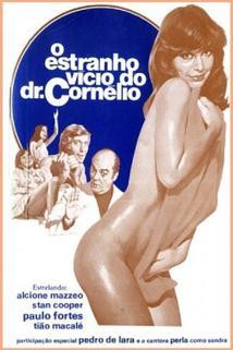 Estranho Vicio do Dr. Cornélio, O
