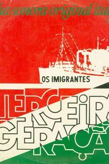 Imigrantes - Terceira Geração, Os