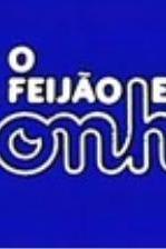 Feijão e o Sonho, O