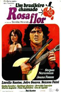Um Brasileiro Chamado Rosaflor