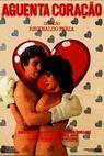 Agüenta, Coração (1984)
