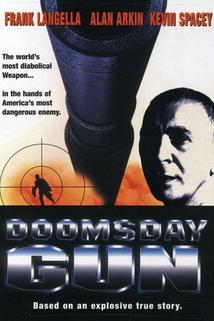 Zbraň poslední zkázy  - Doomsday Gun