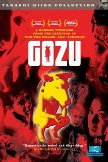 Gokudô kyôfu dai-gekijô: Gozu