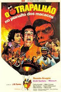 Trapalhão no Planalto dos Macacos, O