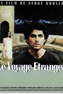 Voyage étranger, Le